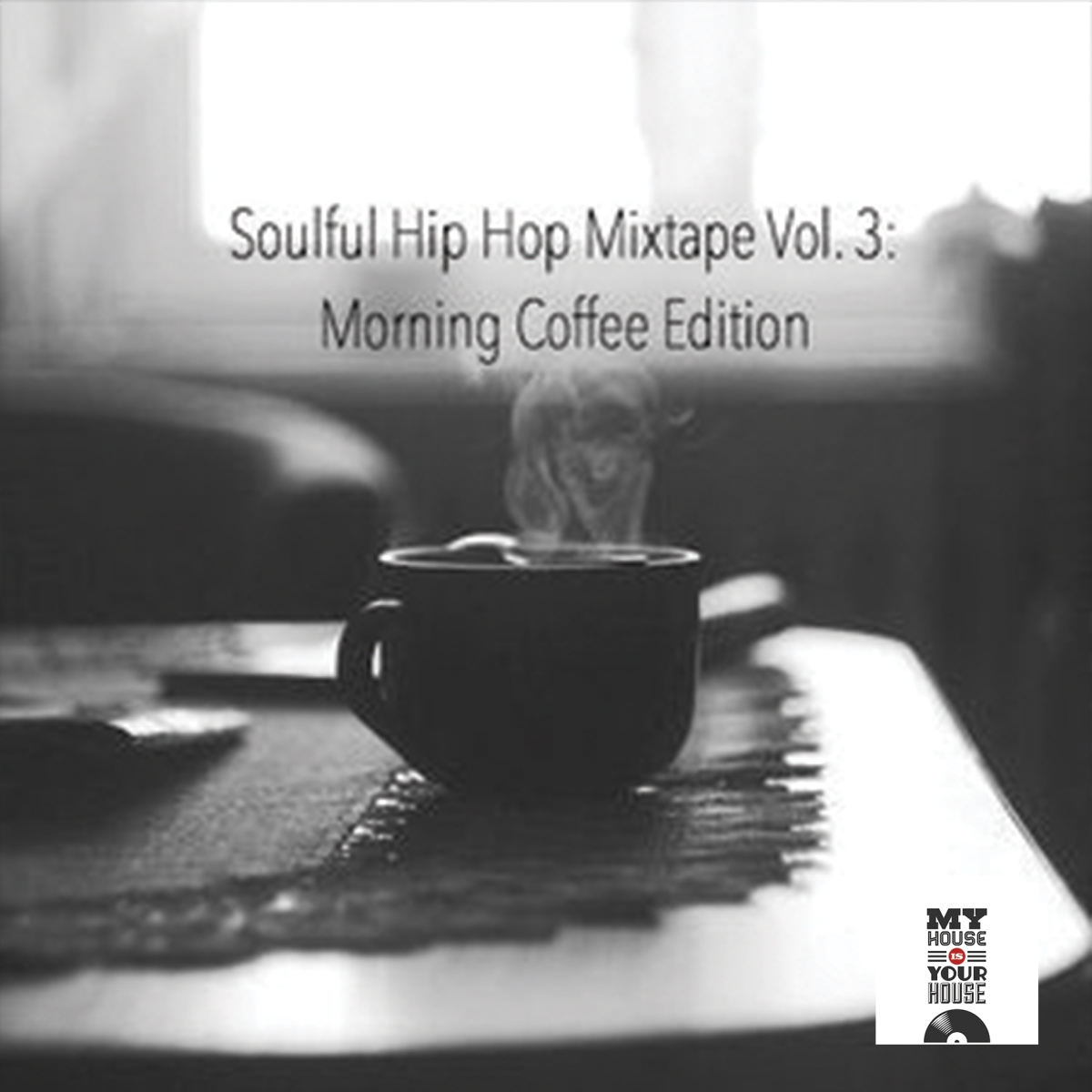 House Nation Thailand Mix 008 by DJ Sakro [The Soulful Hip Hop Mixtape Vol. 3: Morning Coffee Edition]